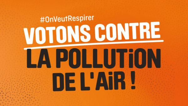 Votons contre la pollution de l'air !